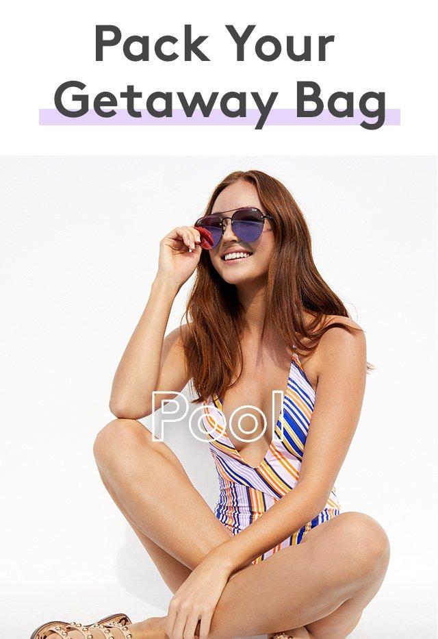 Pack your Getaway Bag