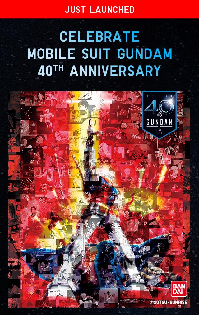 CELEBRATE MOBILE SUIT GUNDAM 40TH ANNIVERSARY