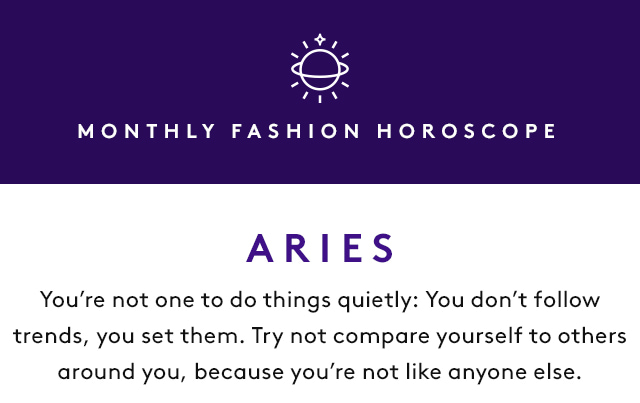 What to wear according to your star sign.