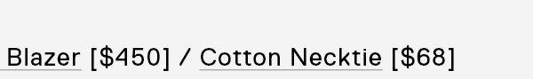 Cotton Necktie [$68] →