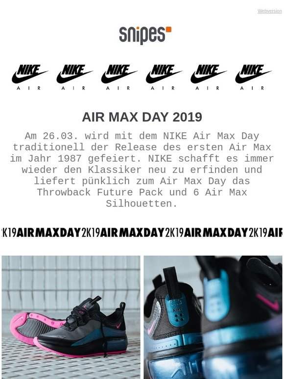 Snipes At: NIKE Air Max Day 2019! | Milled