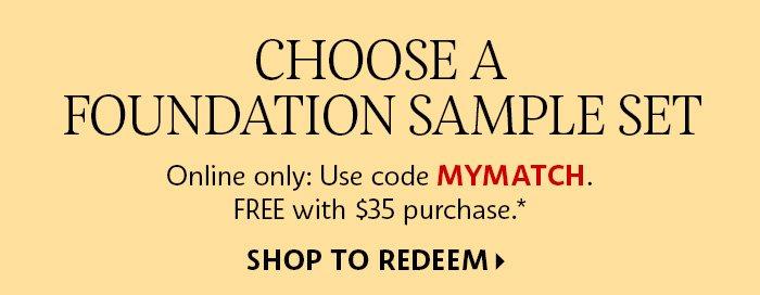 Shop To Redeem A Foundation Sample Set*