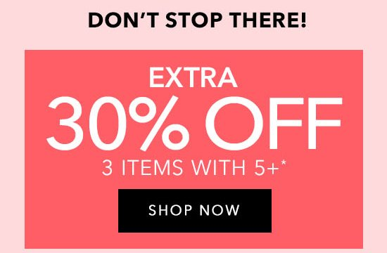 Extra 30% Off 3 Items with 5+