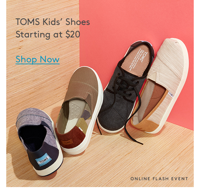 TOMS Kids' Shoes | Starting at $20 | Shop Now | Online Flash Event