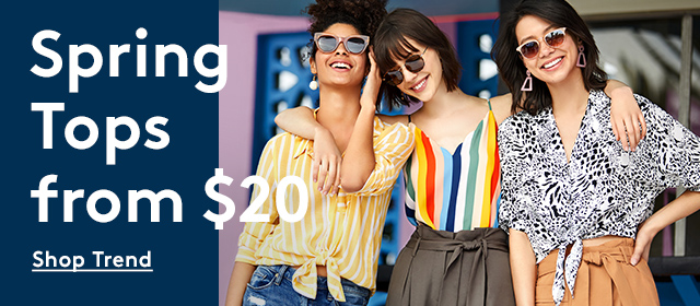 Spring Tops from $20 | Shop Trend