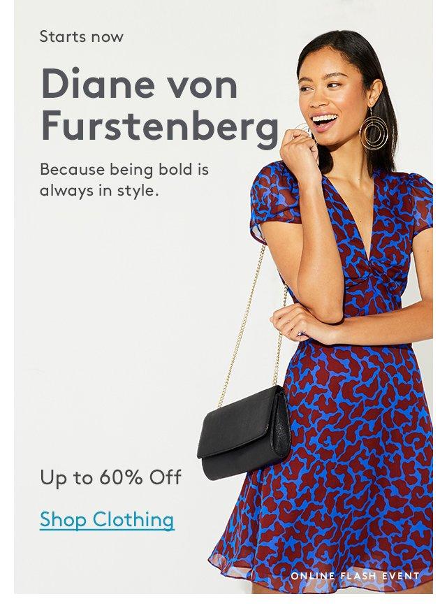Starts now | Diane von Furstenberg | Because being bold is always in style. | Up to 60% Off | Shop Clothing | Online Flash Event