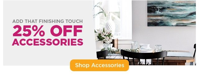 25% Off Accessories - Shop Accessories