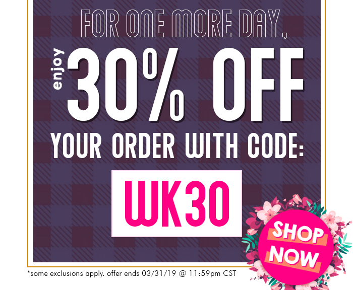 Enjoy 30% off your order with coupon code WK30