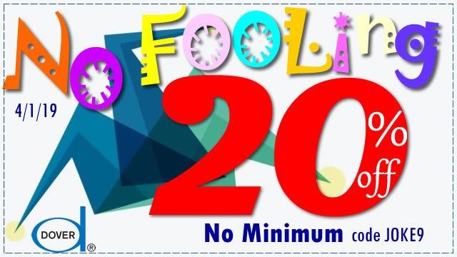 No Fooling: Save 20%