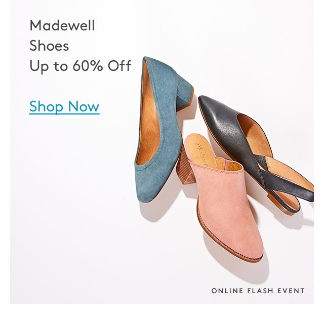 Madewell Shoes Up to 60% Off | Shop Now | Online Flash Event
