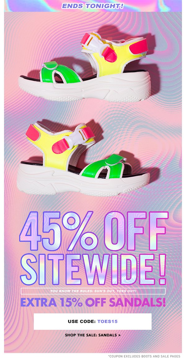 3f02b8c6d027 Last Chance  45% Off Sitewide + Extra 15% Off Sandals! Use code TOES15 to  save even more on your sandal order... In case you haven t heard
