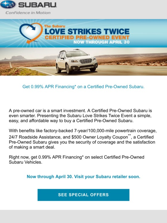 Subaru 0 Financing >> Subaru Get 0 99 Apr Financing On A Certified Pre Owned