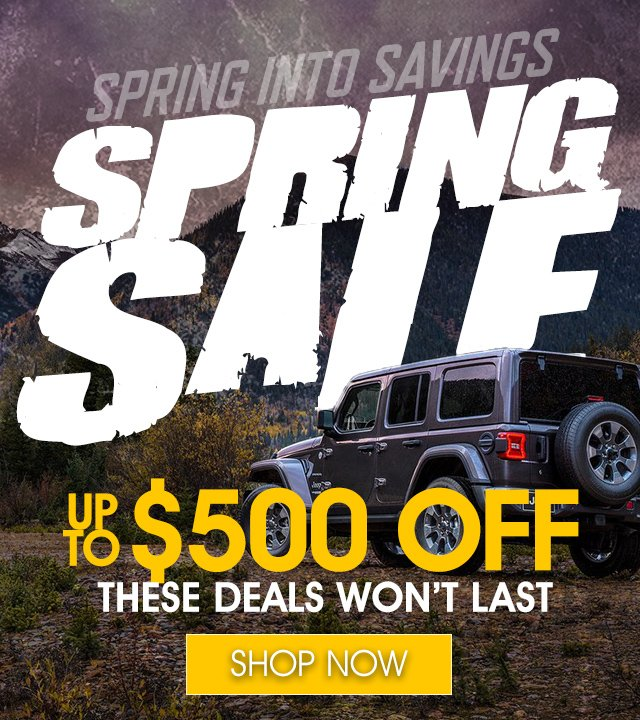 Spring Sale - Up To $500 off