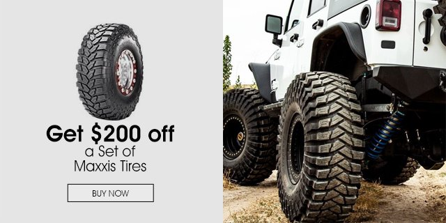 $200 Off a Set of Maxxis Tires