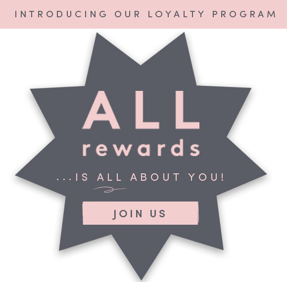 Loft: Introducing ALL Rewards, Our New Loyalty Program