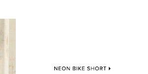 NEON BIKE SHORT