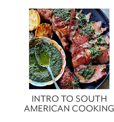 Class: Introduction to South American Cooking