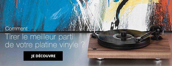 Comment tirer le meilleur parti de votre platine vinyle? Je découvre.
