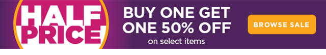 Half Price - Buy One Get One 50% Off on Select Items - Browse Sale