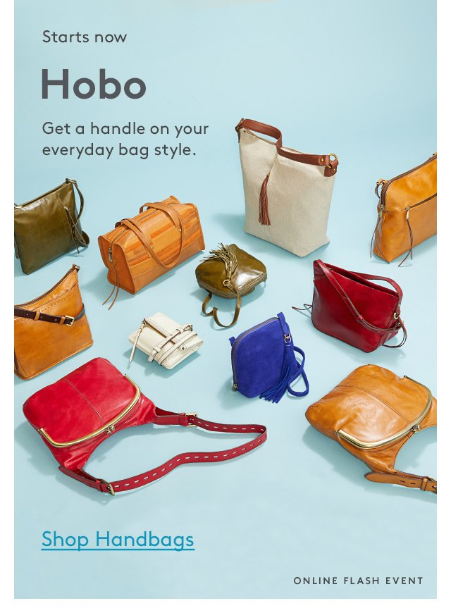 Starts now | Hobo | Get a handle on your everyday bag style. | Shop Handbags | Online Flash Event