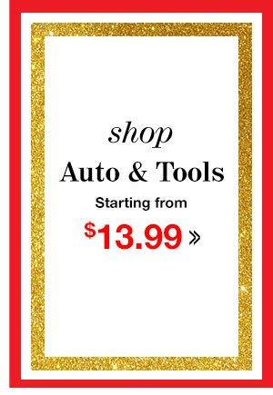 Shop Auto & Tools Starting at $9.99