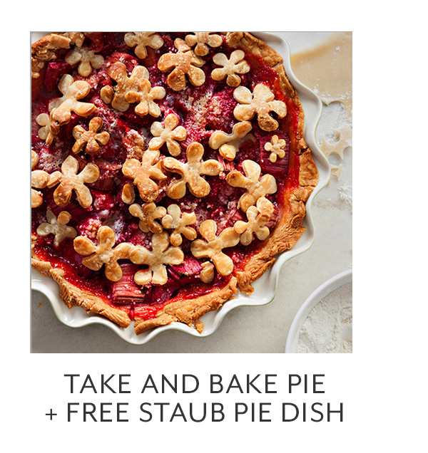 Class: Take and Bake Pie + Free Staub Pie Dish