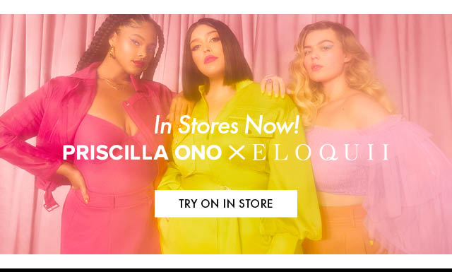 try Priscilla Ono in stores BB
