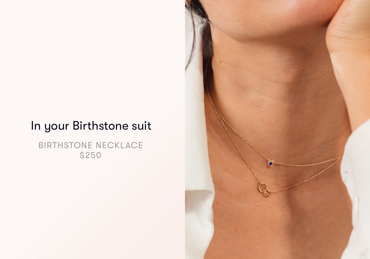 In your birthstone suit