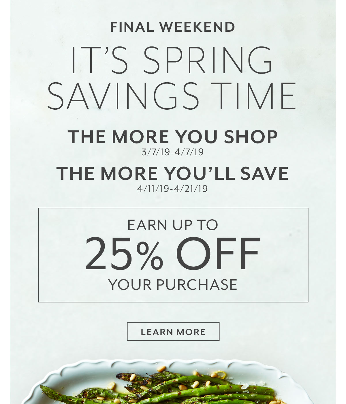 Final Weekend • It's Spring Savings Time