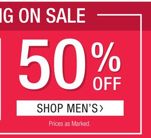EVERYTHING ON SALE. 40% OFF WOMEN'S & 50% OFF MEN'S. PRICES AS MARKED. SHOP MEN'S