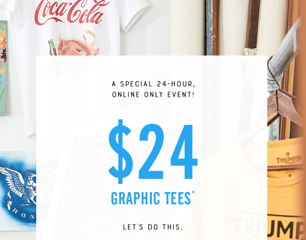 $24 Graphic Tees