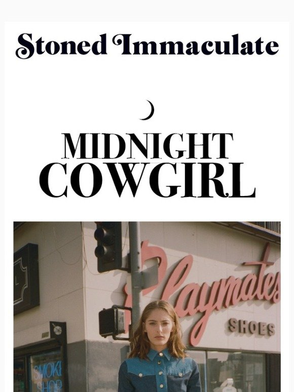 020a4abdee8 Stoned Immaculate: Midnight Cowgirl 50% off | Milled