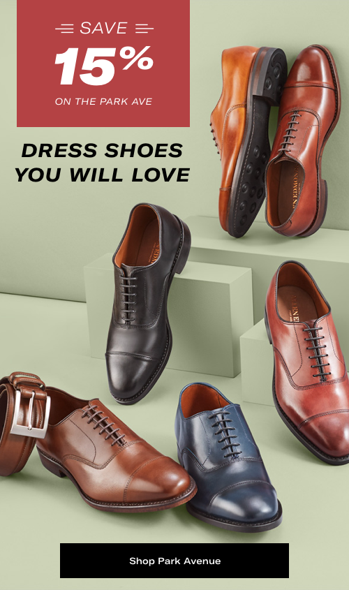 Dress Shoes You Will Love; The Park Avenue