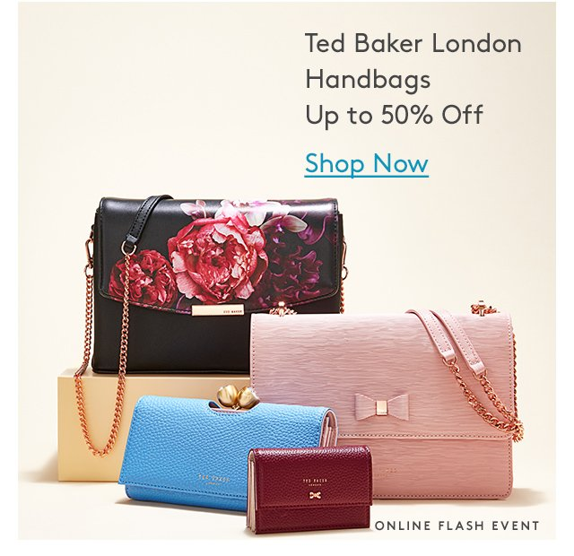 Ted Baker London Handbags | Up to 50% Off | Shop Now | Online Flash Event
