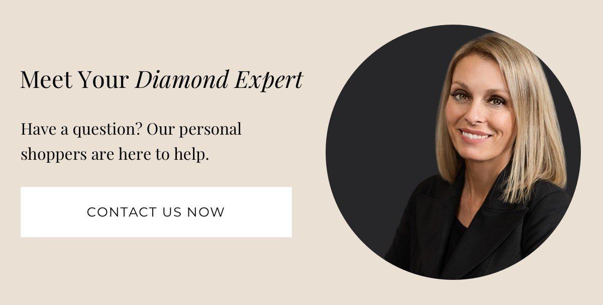 Meet Your Diamond Expert