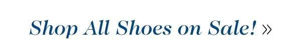Shop All Shoes on Sale!