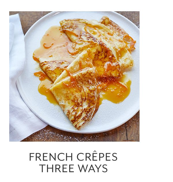 Class: French Crepes 3 Ways