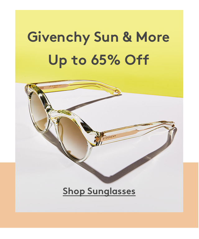 Givenchy Sun & More | Up to 65% Off | Shop Sunglasses
