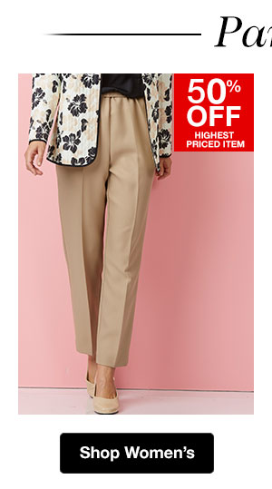 Shop Women's Pants! 50% OFF Highest Priced Item