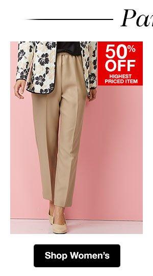 Shop Women's Pants! 50% OFF Highest Priced Item