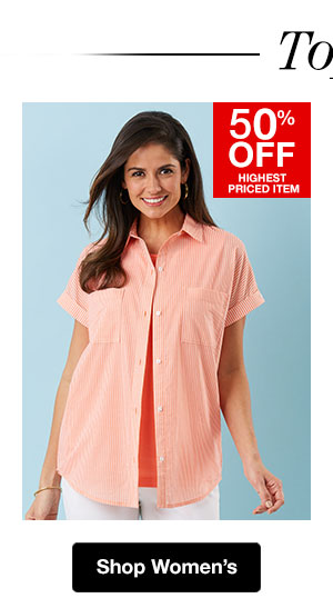Shop Women's Tops! 50% OFF Highest Priced Item