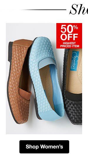 Shop Women's Shoes! 50% OFF Highest Priced Item
