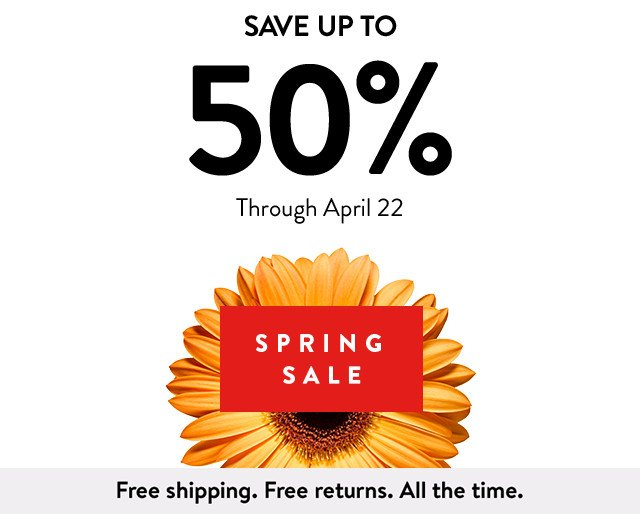 Spring Sale: save up to 50% through April 22.