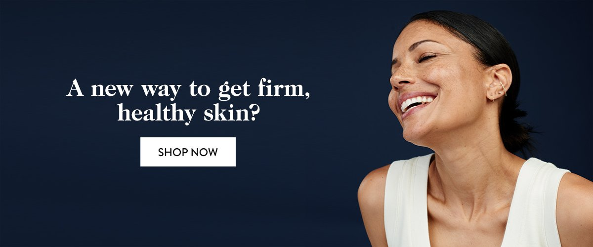 A new way to get firm, healthy skin?