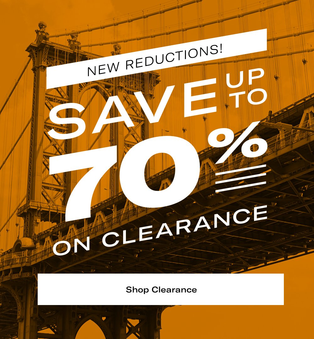 NEW Reductions; Save Up To 70% on Clearance