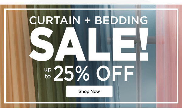 Shop Curtain Plus Bedding SALE! Up to 25% OFF
