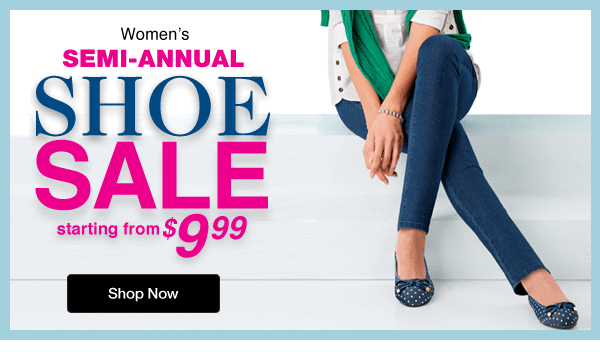 Shop Women's Semi-Annual Shoe Sale starting from $9.99