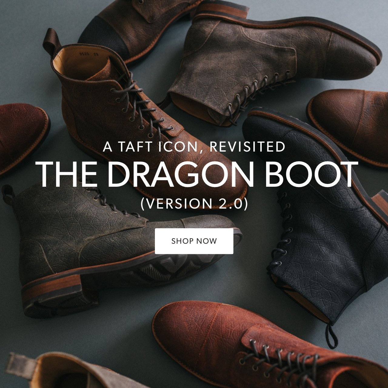 836c82b3c14 Taft Clothing Inc.: The new Dragon boots are here 🐉 | Milled