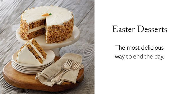 Easter Desserts - The most delicious way to end the day.