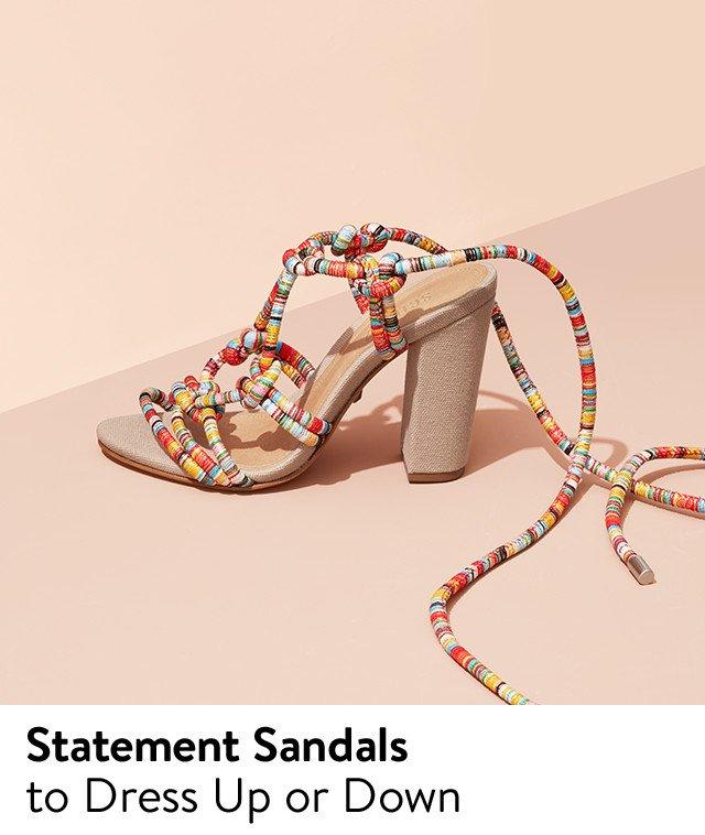 Versatile sandals.
